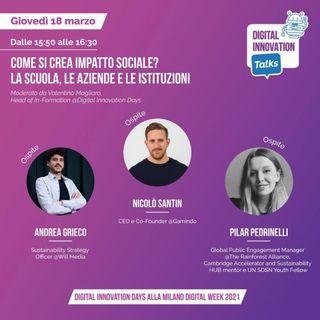 Digital Innovation Talks. Come si crea Impatto Sociale? La Scuola, le Aziende e le Istituzioni. (X Milano Digital Week)