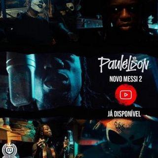 Paulelson - Novo Messi 2 (BAIXAR MP3)