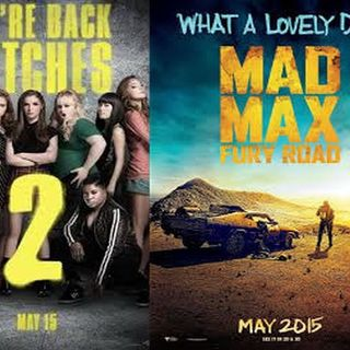 Ep. 78: Mad Max 4 & Pitch Perfect 2