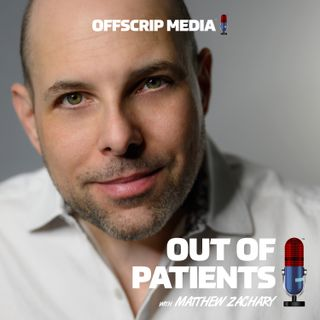Out of Patients with Matthew Zachary