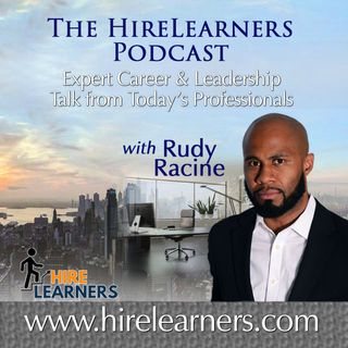 HireLearners Podcast with Rudy Racine