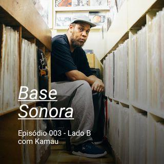 Base Sonora 003 Lado B - Kamau