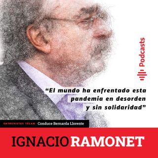 """Ramonet: """"El mundo ha enfrentado esta pandemia en desorden y sin solidaridad"""""""