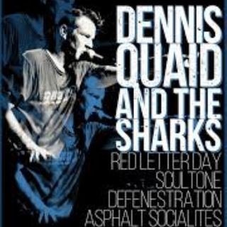 Dennis Quaid And The Sharks