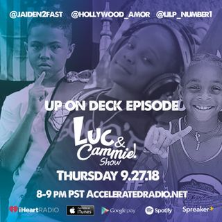 Accelerated Radio - Up On Deck Episode w/Jaden2Fast, Hollywood Amor & Lil P