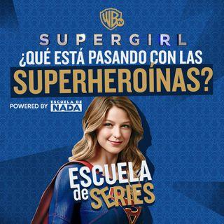 EP #12 - Supergirl