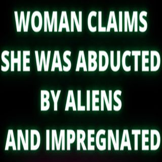 Woman Claims She Was Abducted By Aliens and Impregnated - Meet Audrey