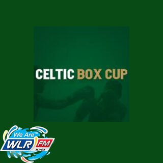 Kieran Kennedy and Gerry O Mahony tell Matt about the Celtic Box Cup