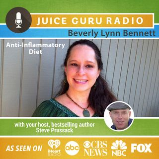 ep. 69: Anti-Inflammatory Foods and Recipes with Beverly Lynn Bennett