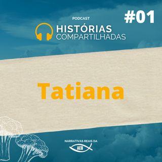 EP1 - Tatiana
