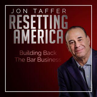 Jon Taffer Resetting America | Restaurant Recovery Podcast Series