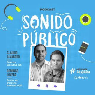 Constitución y política en juego: Sonido Público junto a Domingo Lovera y Claudio Alvarado