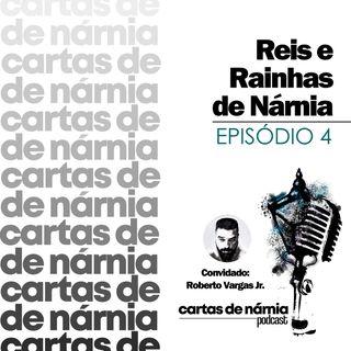 Ep. 4 - Reis e Rainhas - Roberto Vargas Jr. e a lista de leitura