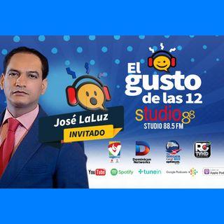 El Gusto de las 12 Episodio 45- Agosto 29-2019- Jose Laluz