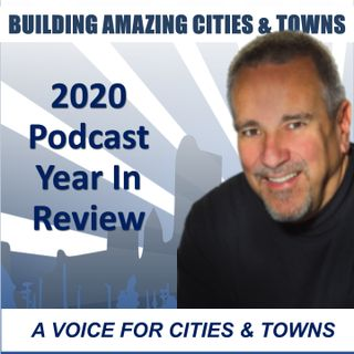 The Amazing Cities and Towns Podcast Year in Review