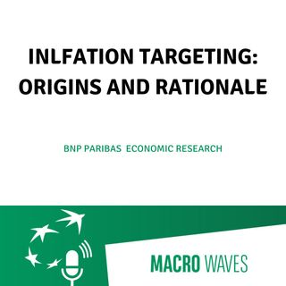 #01 - Inflation targeting: origins and rationale