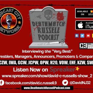 """Death Match Russell PodCast""! Ep #255 Live with KZW Indy Wrestler ""Mr Wrestling Jermey Rage""! Tune in!"