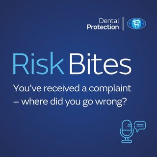 RiskBites: You've received a complaint – where did you go wrong?