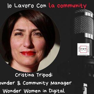 #53 Storie di professioniste coraggiose con Cristina Tripodi