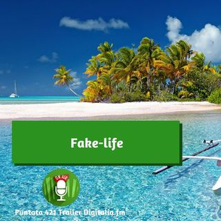 Trailer 421: Fake-life
