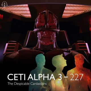 227 - The Despicable Cardassians