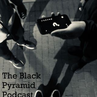 Black Pyramid Podcast