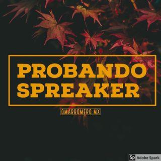 Probando Spreaker