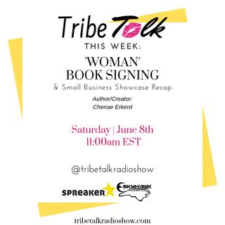 Episode 19 Tribe Talk Radio Show _Chenae Erkerd Book Signing and Release