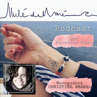 #02 -  Do rio para o mar - com a Navegadora Christina Amaral