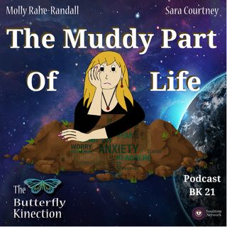 BK21: The Muddy Part of Life