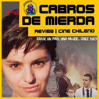 Cabros de mierda | Review Cine Chileno | 17 de enero