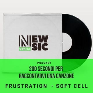 200secondi - Soft Cell - Frustration