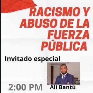 Racismo y abuso de la fuerza pública