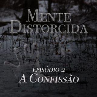 S01E02 - A Confissão