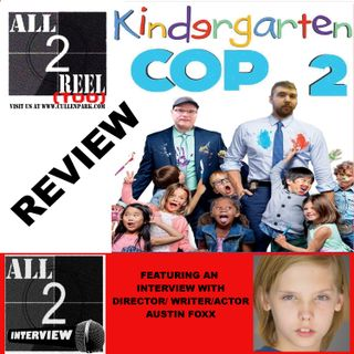 Kindegarden Cop 2(2016)-Direct From Hell / All2Interview with Austin Foxx