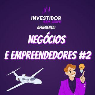 Negócios e Empreendedores #2 Os Maiores Aportes em Startups Brasileiras em 2020