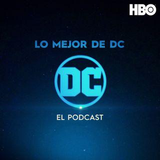 Lo Mejor de DC: El Podcast