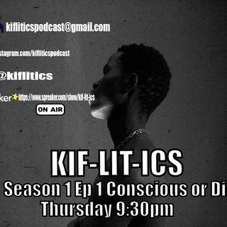 Season 1 Episode 1 Conscious or Die