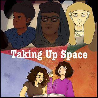 Taking Up Space In History with.... Hatshepsut & Ida B. Wells!