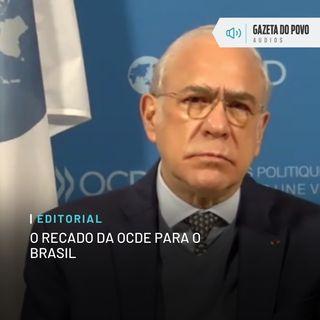 Editorial: O recado da OCDE para o Brasil