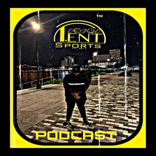 T-ENT SPORTS PODCAST EPISODE 70