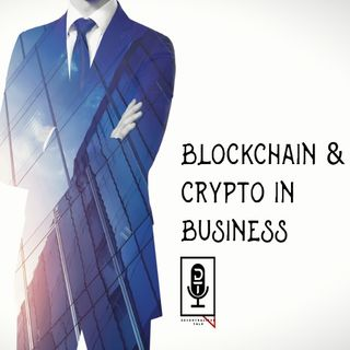 Episode 24: Blockchain Business