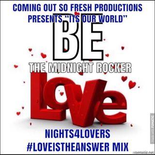 #Night4Lovers #LoveIsTheAnswer #LoversMix