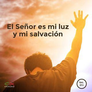 Oración 9 de mayo (El Señor es mi luz y mi salvación)