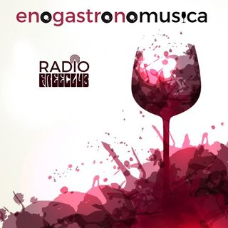 Enogastronomusica - Seconda puntata
