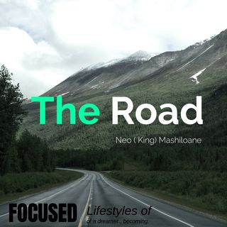 The Road Episode 1