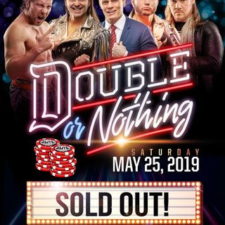 4CR (2/13/2019): AEW Double or Nothing, Contract SZN, WWE Rumors