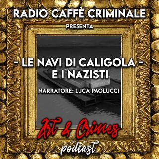 Le Navi di Caligola e i Nazisti