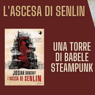 L'Ascesa di Senlin - Josiah Bancroft