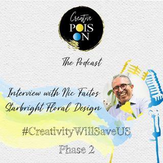 Interview with Nic Faitos - Senior Partner Starbright Floral Design. #CreativityWillSaveUs Phase 2